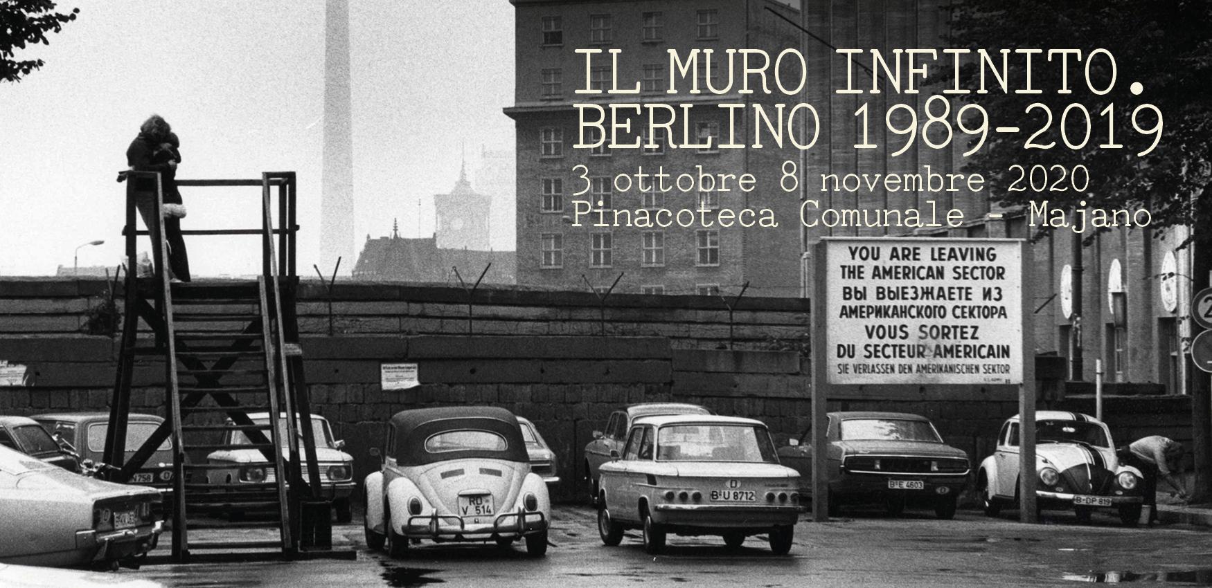 Il muro infinito, Berlino 1989-2019